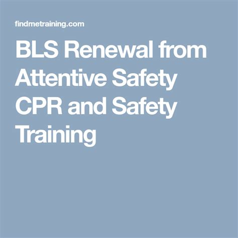 BLS Renewal from Attentive Safety CPR and Safety Training