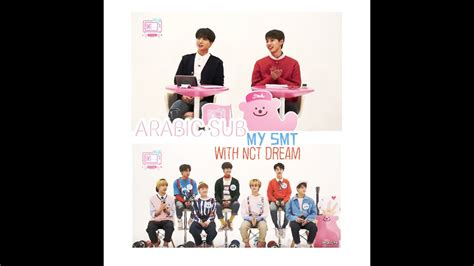 ARABIC SUB - MY SMT WITH NCT DREAM P 1 - YouTube